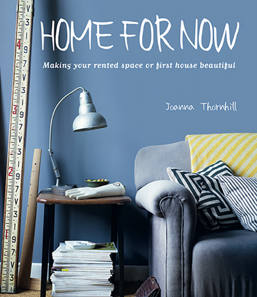 Front+Cover+Home+for+Now+by+Joanna+Thornhill+for+Cico+Books